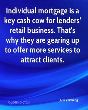 Qiu Zhicheng  - Individual mortgage is a key cash cow for lenders' retail business. That's why they are gearing up to offer more services to attract clients.