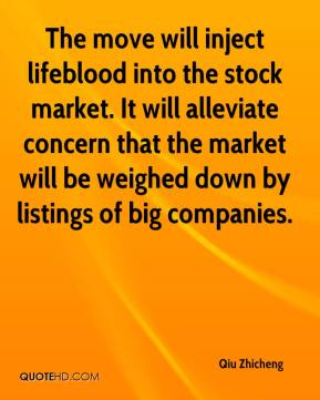 Qiu Zhicheng  - The move will inject lifeblood into the stock market. It will alleviate concern that the market will be weighed down by listings of big companies.