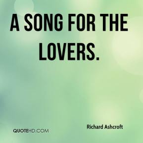 A Song for the Lovers.