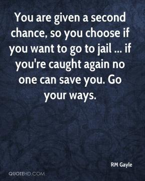RM Gayle  - You are given a second chance, so you choose if you want to go to jail ... if you're caught again no one can save you. Go your ways.