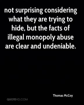 not surprising considering what they are trying to hide, but the facts of illegal monopoly abuse are clear and undeniable.