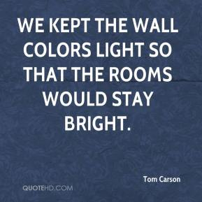 We kept the wall colors light so that the rooms would stay bright.