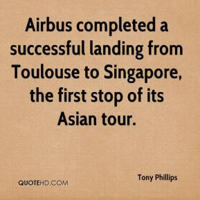 Airbus completed a successful landing from Toulouse to Singapore, the first stop of its Asian tour.