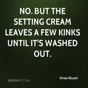 No. But the setting cream leaves a few kinks until it's washed out.