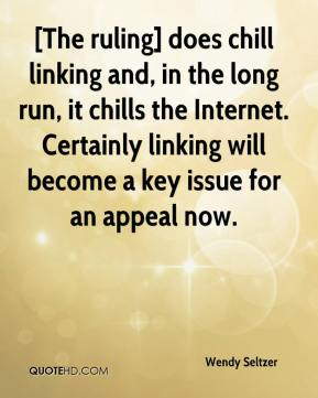 [The ruling] does chill linking and, in the long run, it chills the Internet. Certainly linking will become a key issue for an appeal now.