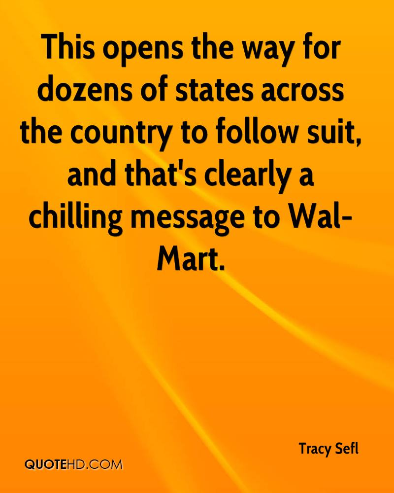 This opens the way for dozens of states across the country to follow suit, and that's clearly a chilling message to Wal-Mart.