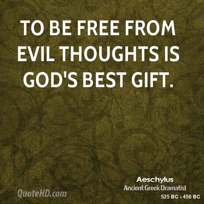 aeschylus-poet-to-be-free-from-evil-thoughts-is-gods-best - God can - Bible Study