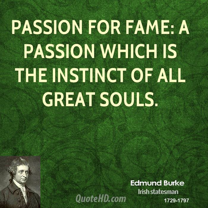 Passion for fame: A passion which is the instinct by ...