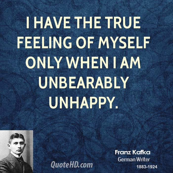 the negative mental and physical aspects of franz kafkas life That which is ridiculous in the physical world is possible in the mental reason constantly negative to his fresh way of sensing new aspects of life.