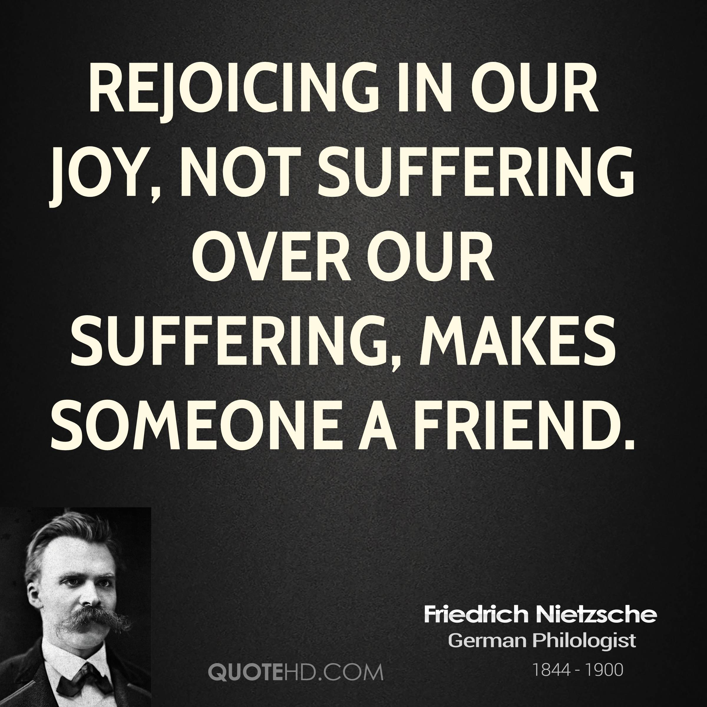 Quotes Friendship Nietzsche : Friedrich nietzsche quotes on friendship quotesgram