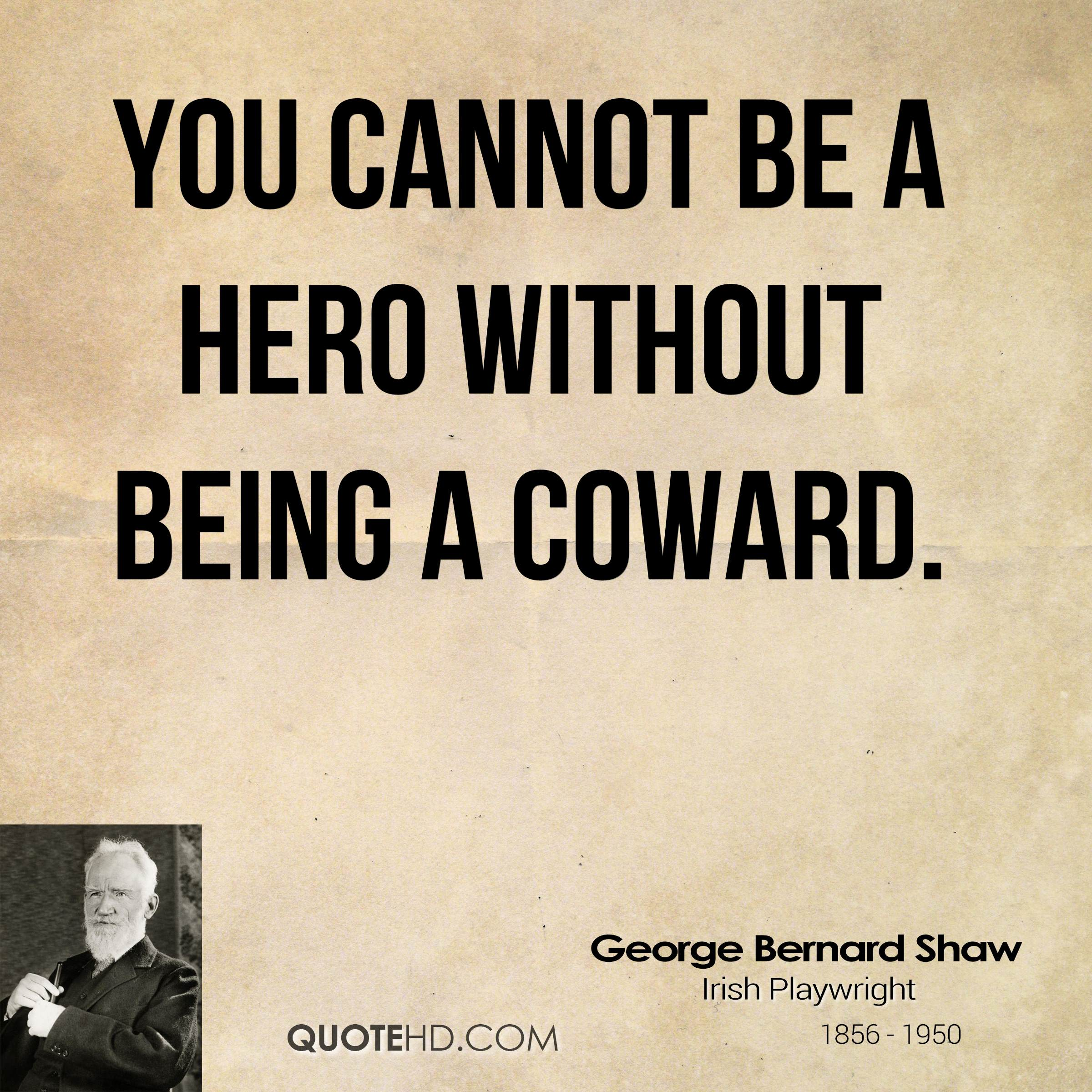 Hero Quotes George Bernard Shaw Quotes  Quotehd