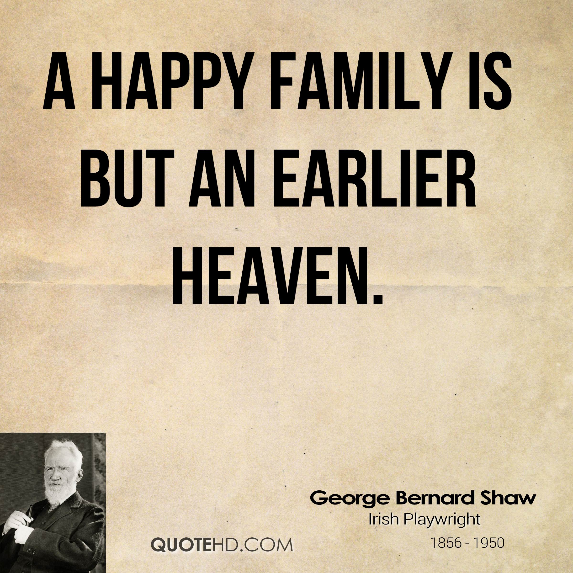 Family Quotes George Bernard Shaw Family Quotes  Quotehd