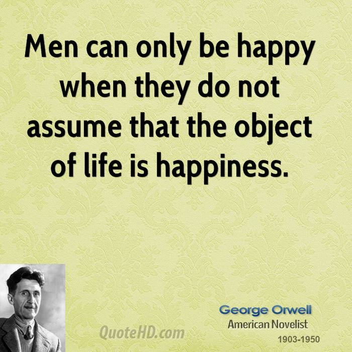 George Orwell Men Quotes Quotehd