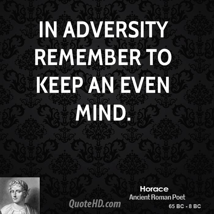 roman poet horace adversity essay Support your argument with consider this quotation about adversity from the roman poet horace then write an essay roman poet horace in that adversity has.