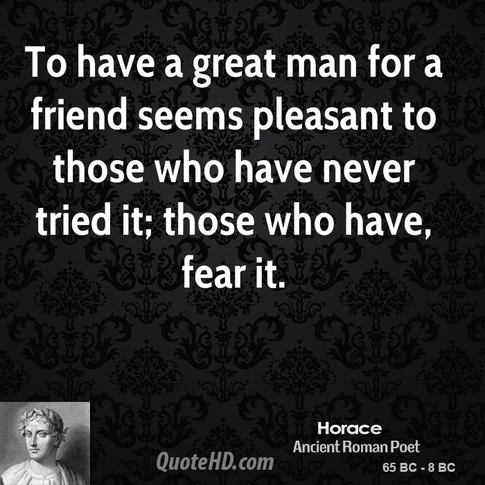 Friendship Greatness: Great Quotes About A Man. QuotesGram