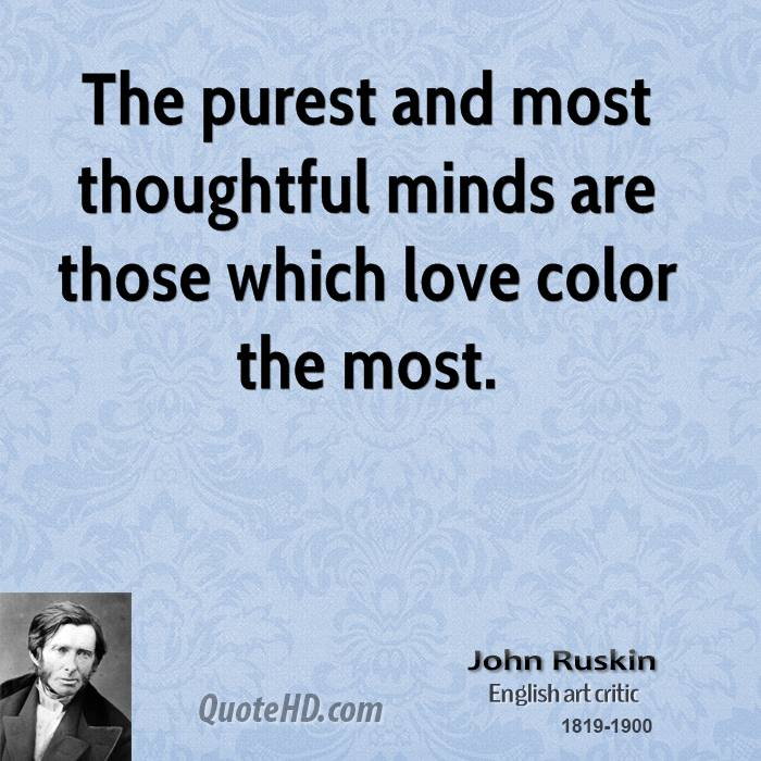 Quotes About Love: John Ruskin Quotes. QuotesGram