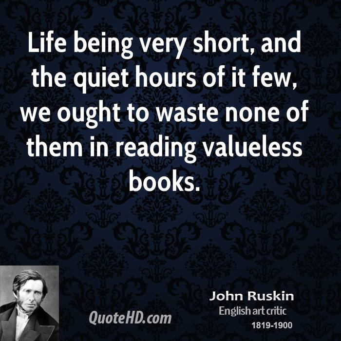 Very Short Quotes: John Ruskin Quotes