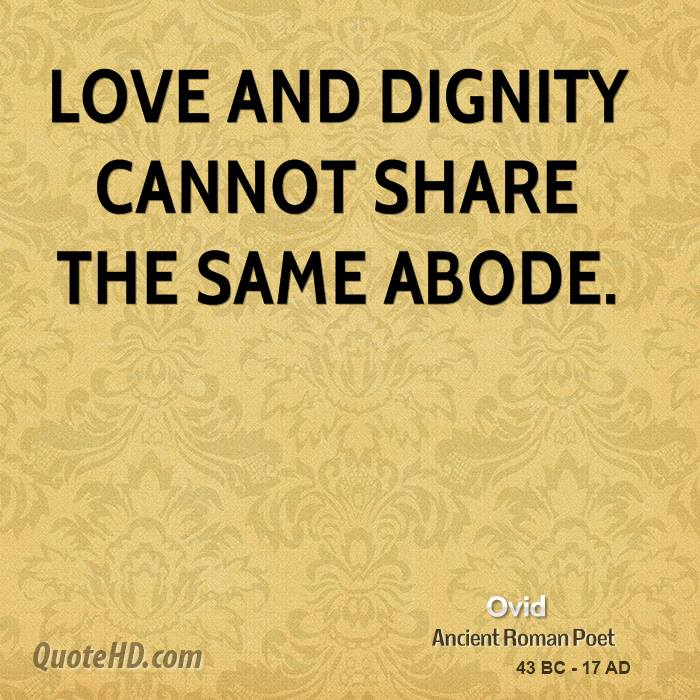 Dignity Quotes And Sayings: Ovid Love Quotes