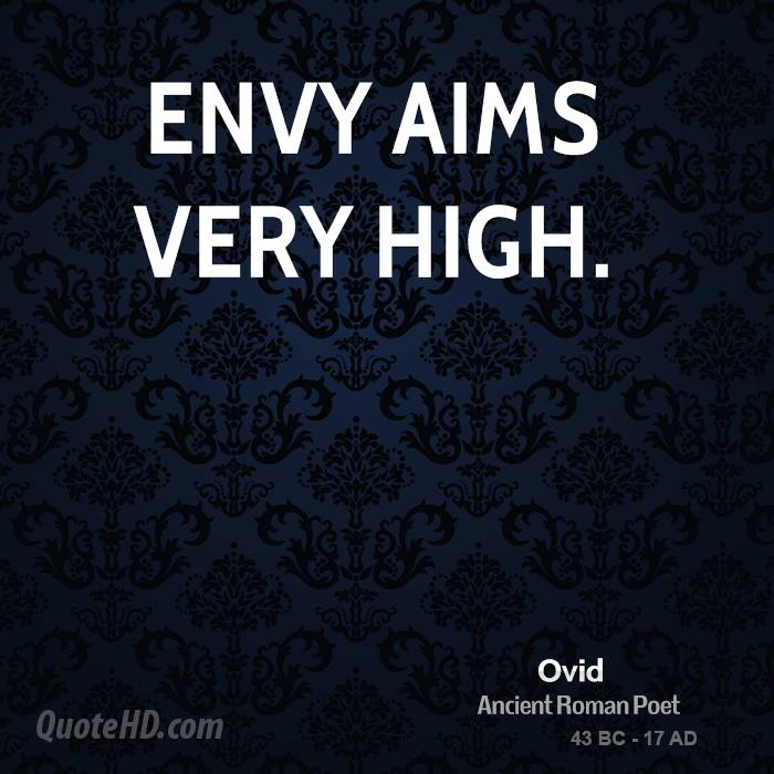 http://www.quotehd.com/imagequotes/authors3/ovid-poet-quote-envy-aims-very.jpg