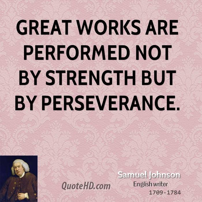Persistence Motivational Quotes: Samuel Johnson Quotes