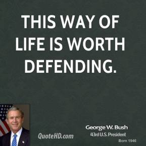 This way of life is worth defending.