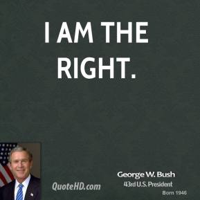 I am the right.