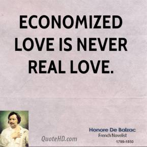 Economized love is never real love.