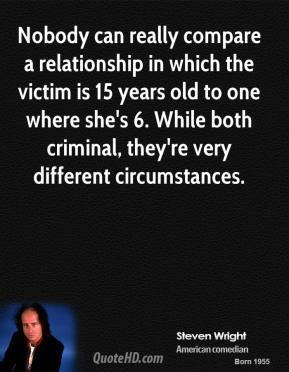 Nobody can really compare a relationship in which the victim is 15 years old to one where she's 6. While both criminal, they're very different circumstances.