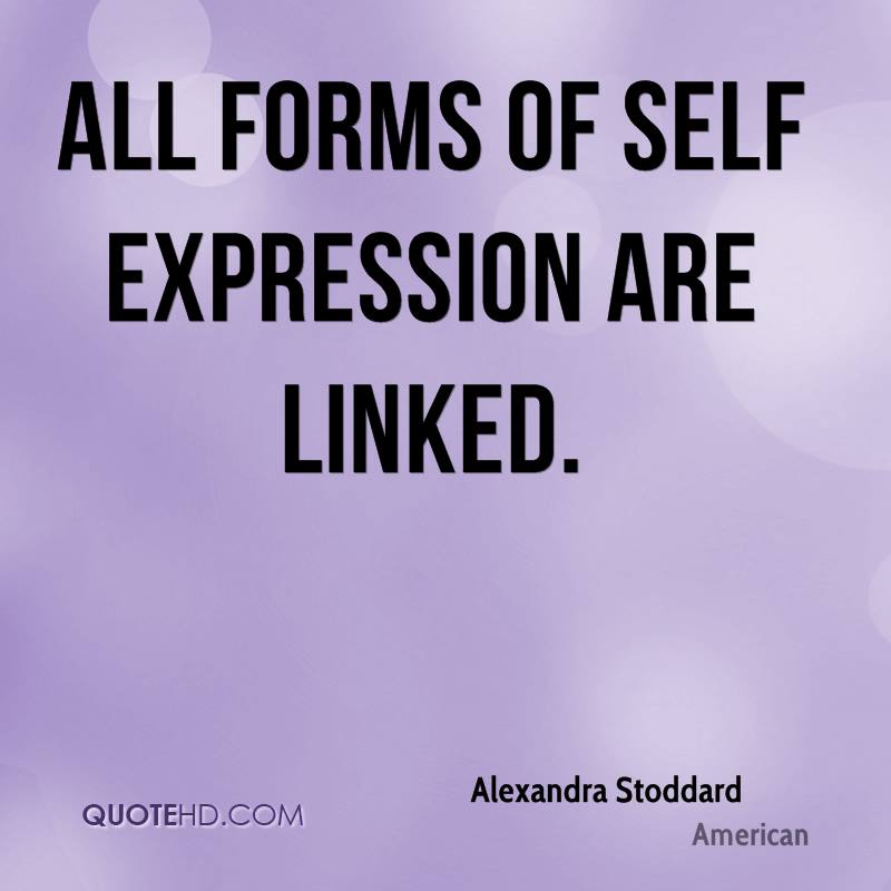 Tattoo Self Expression Quotes: Alexandra Stoddard Quotes