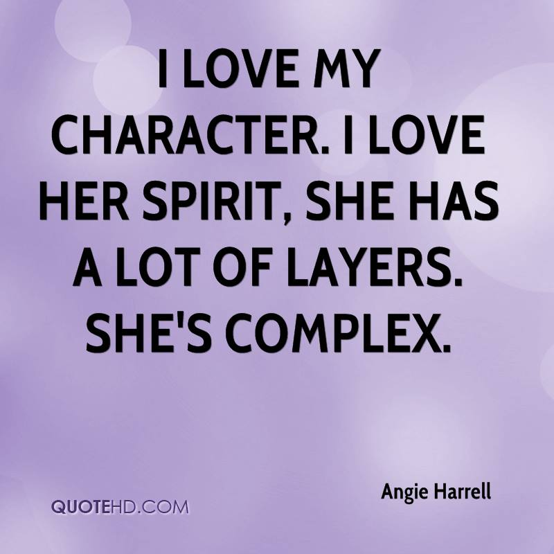 Love A Woman For Her Personality: Angie Harrell Quotes