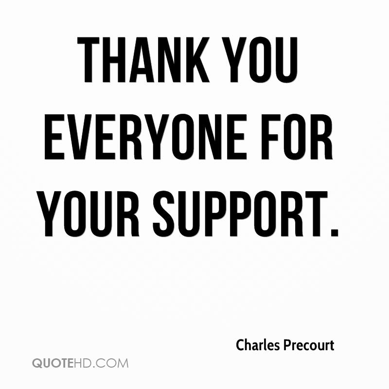 Quotes About Thank You For Support: Charles Precourt Quotes