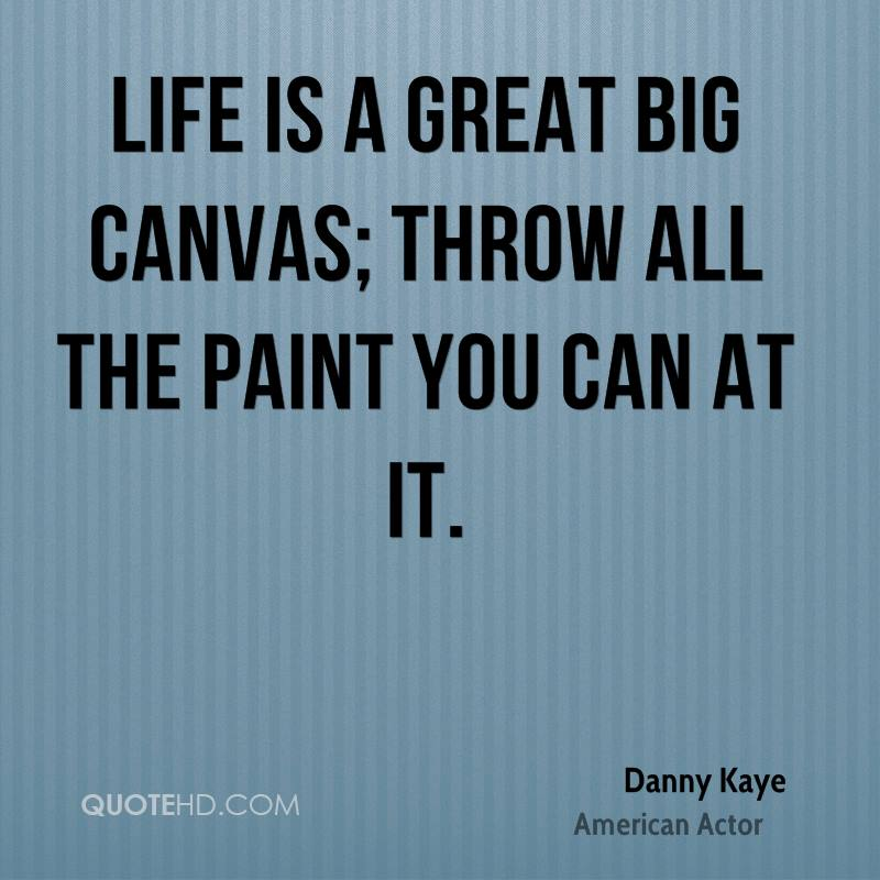 Danny Kaye Quotes Quotehd
