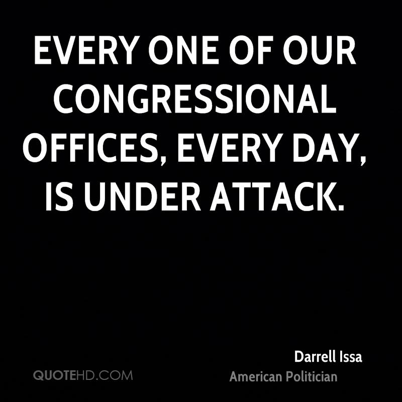 Every one of our congressional offices, every day, is under attack.