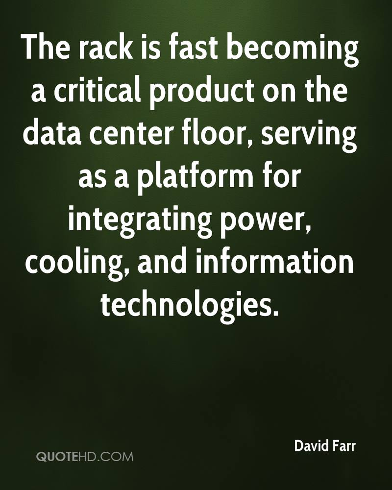 The rack is fast becoming a critical product on the data center floor, serving as a platform for integrating power, cooling, and information technologies.