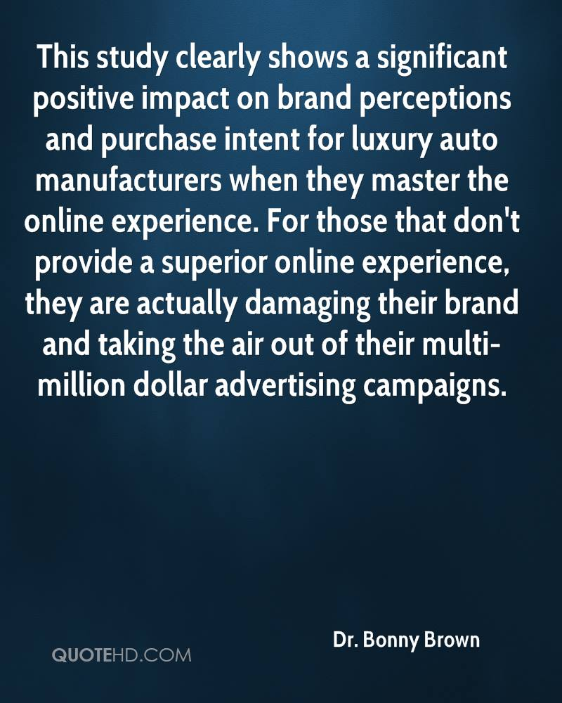 This study clearly shows a significant positive impact on brand perceptions and purchase intent for luxury auto manufacturers when they master the online experience. For those that don't provide a superior online experience, they are actually damaging their brand and taking the air out of their multi-million dollar advertising campaigns.
