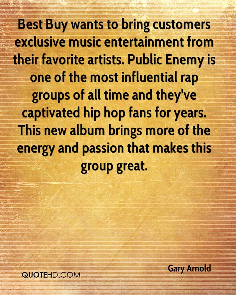 Best Buy wants to bring customers exclusive music entertainment from their favorite artists. Public Enemy is one of the most influential rap groups of all time and they've captivated hip hop fans for years. This new album brings more of the energy and passion that makes this group great.