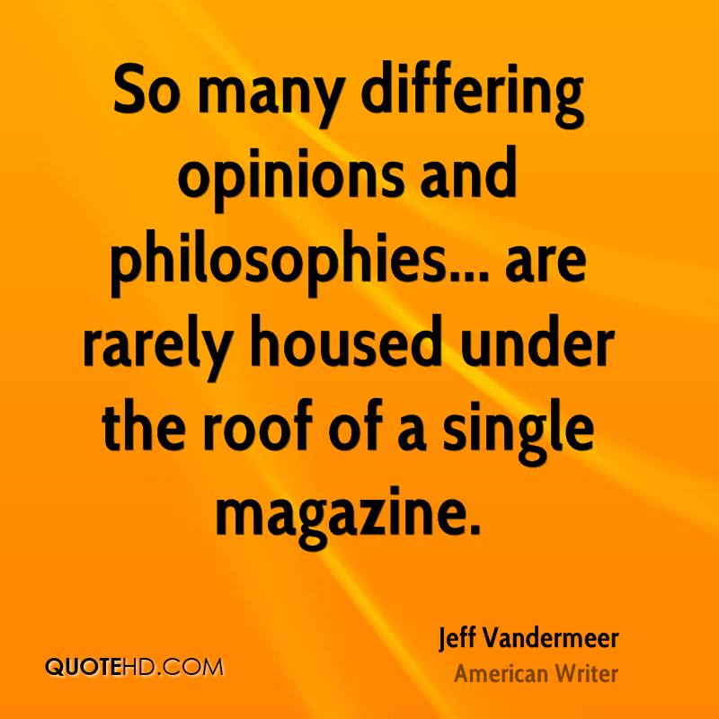 So many differing opinions and philosophies... are rarely housed under the roof of a single magazine.