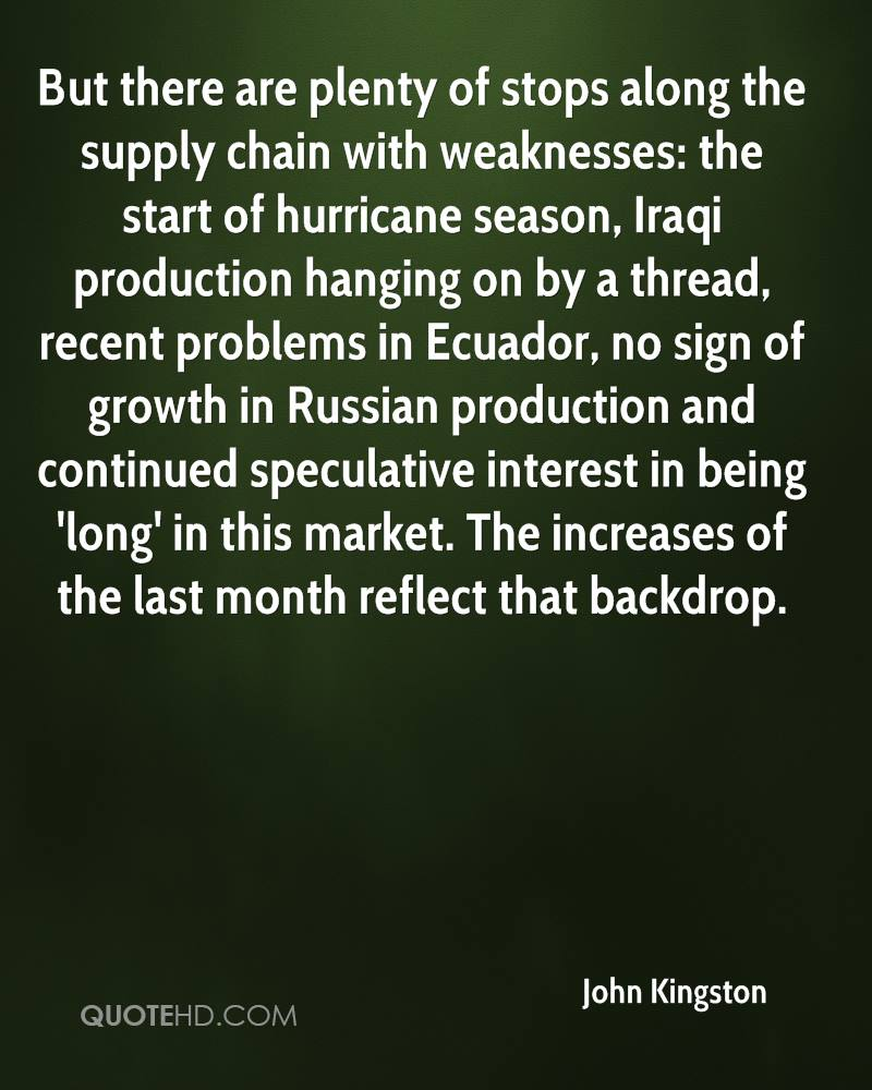 But there are plenty of stops along the supply chain with weaknesses: the start of hurricane season, Iraqi production hanging on by a thread, recent problems in Ecuador, no sign of growth in Russian production and continued speculative interest in being 'long' in this market. The increases of the last month reflect that backdrop.