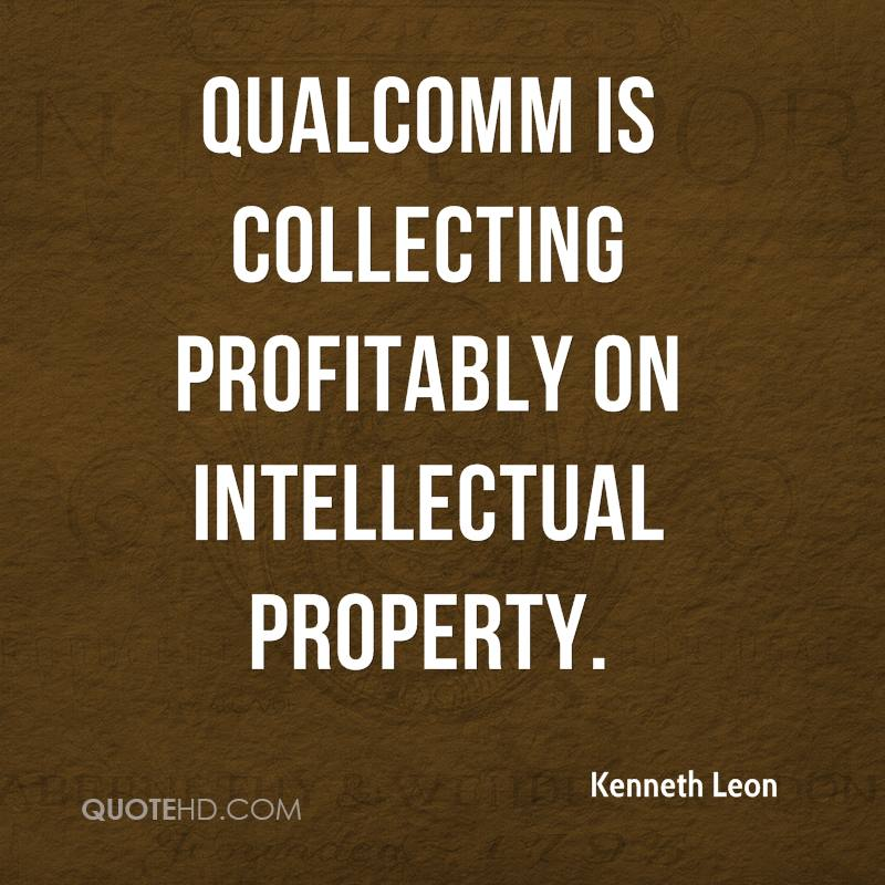 Qualcomm is collecting profitably on intellectual property.