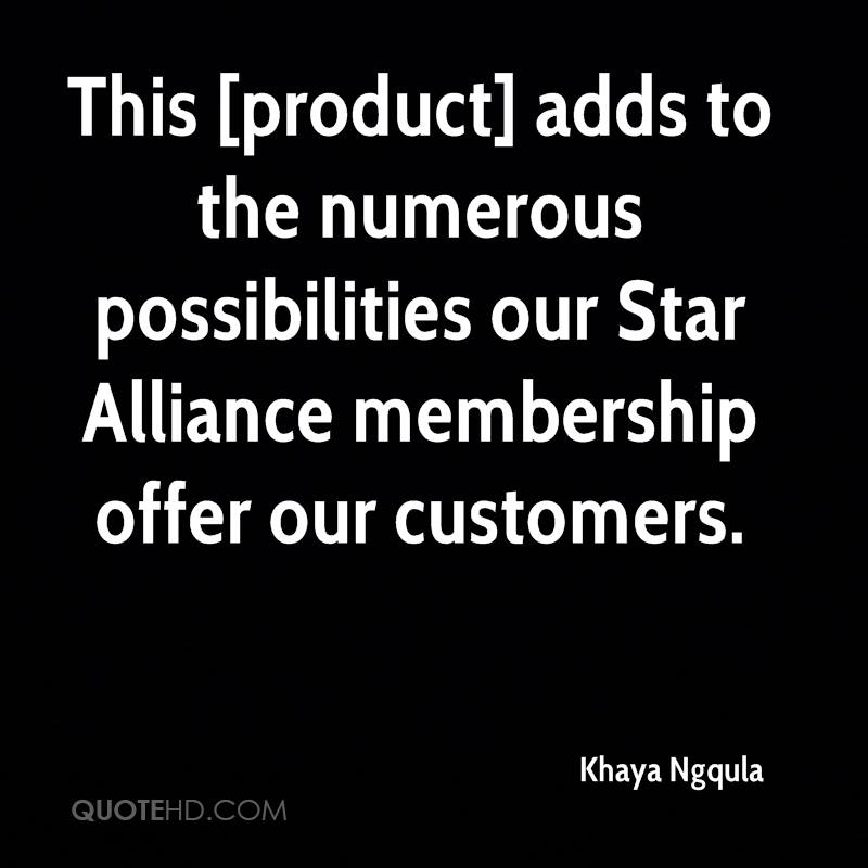 This [product] adds to the numerous possibilities our Star Alliance membership offer our customers.
