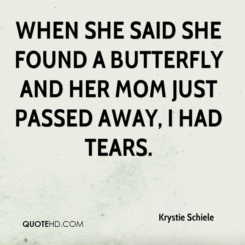 Passed Away Quotes: Krystie Schiele Quotes