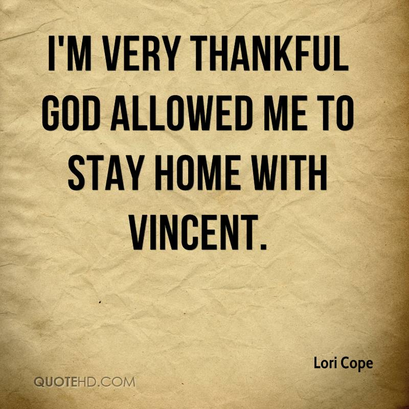 I'm very thankful God allowed me to stay home with Vincent.