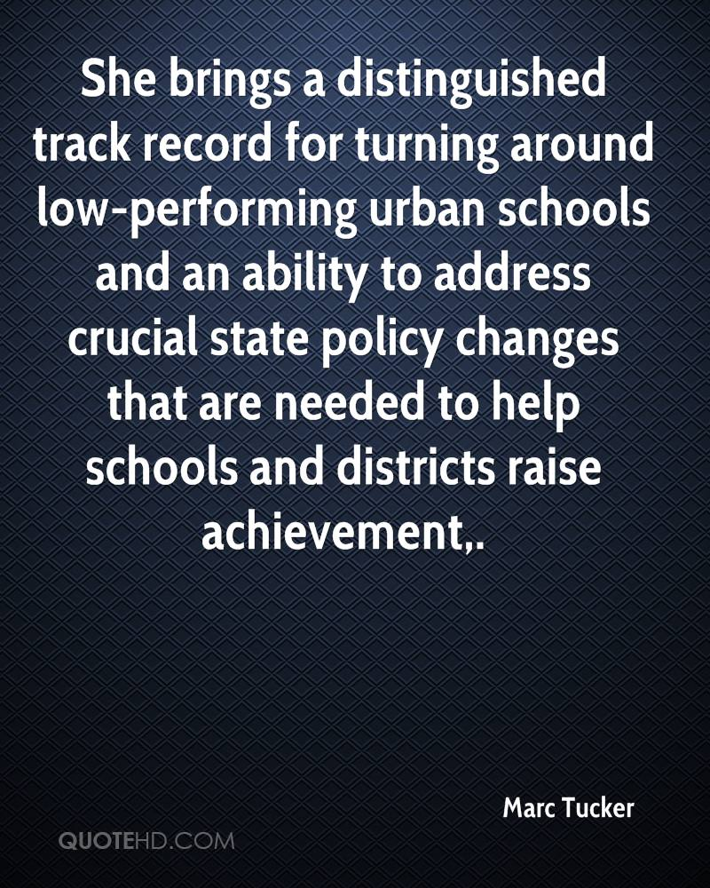 She brings a distinguished track record for turning around low-performing urban schools and an ability to address crucial state policy changes that are needed to help schools and districts raise achievement.