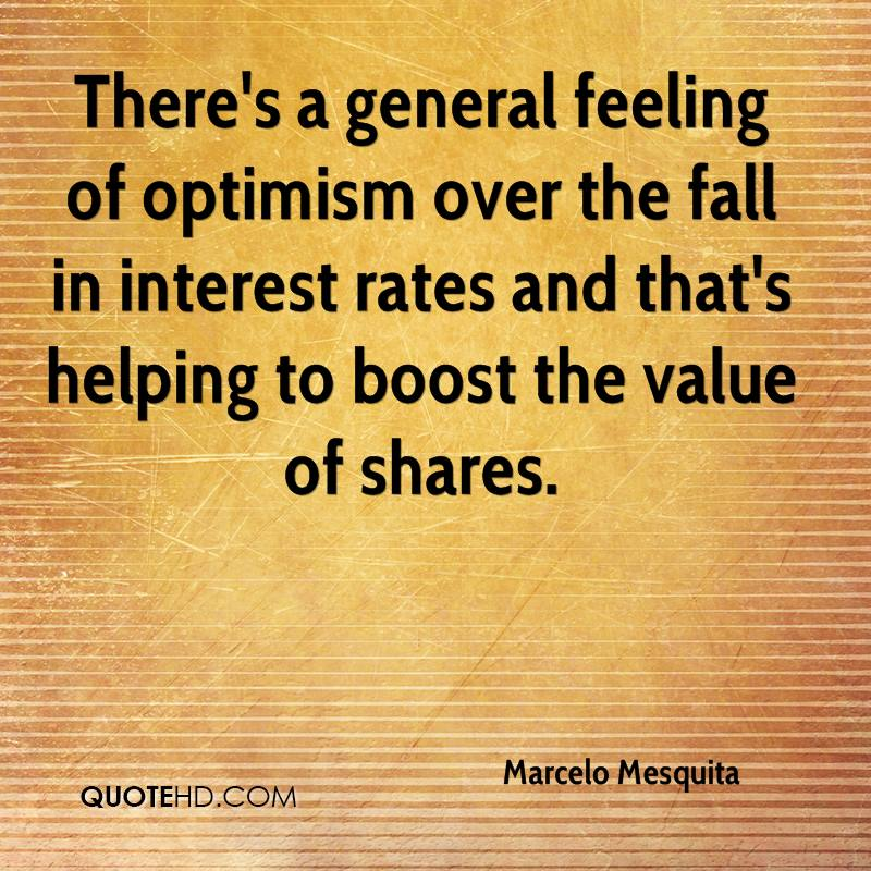 There's a general feeling of optimism over the fall in interest rates and that's helping to boost the value of shares.