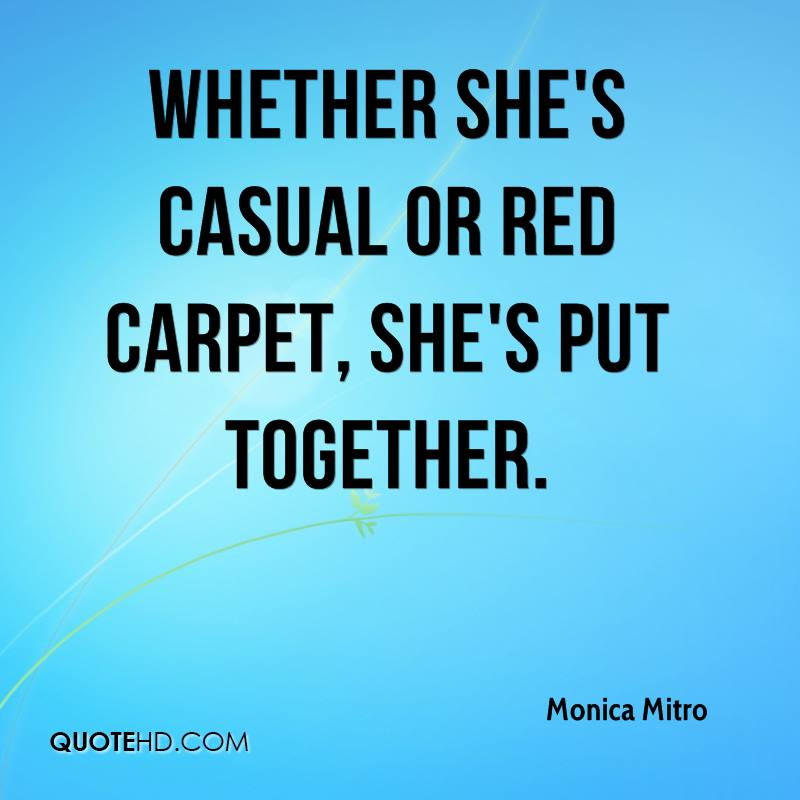 Carpet Quote Prepossessing Monica Mitro Quotes  Quotehd