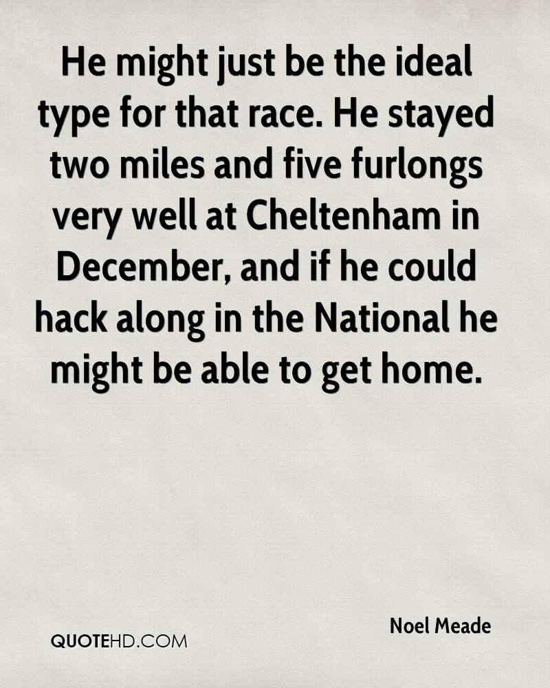 He might just be the ideal type for that race. He stayed two miles and five furlongs very well at Cheltenham in December, and if he could hack along in the National he might be able to get home.