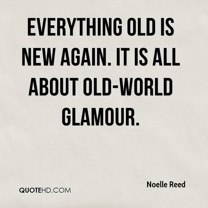 Noelle Reed Quotes QuoteHD Interesting Old Quotes