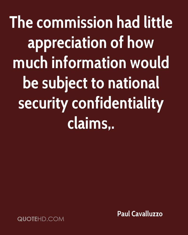 The commission had little appreciation of how much information would be subject to national security confidentiality claims.