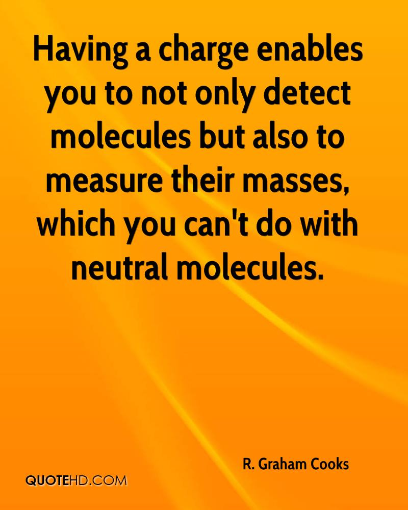 Having a charge enables you to not only detect molecules but also to measure their masses, which you can't do with neutral molecules.