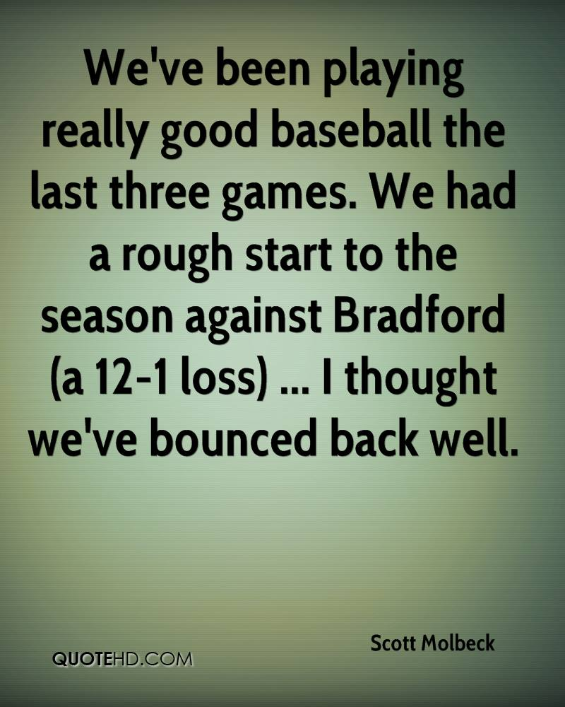 Good Baseball Quotes Scott Molbeck Quotes  Quotehd